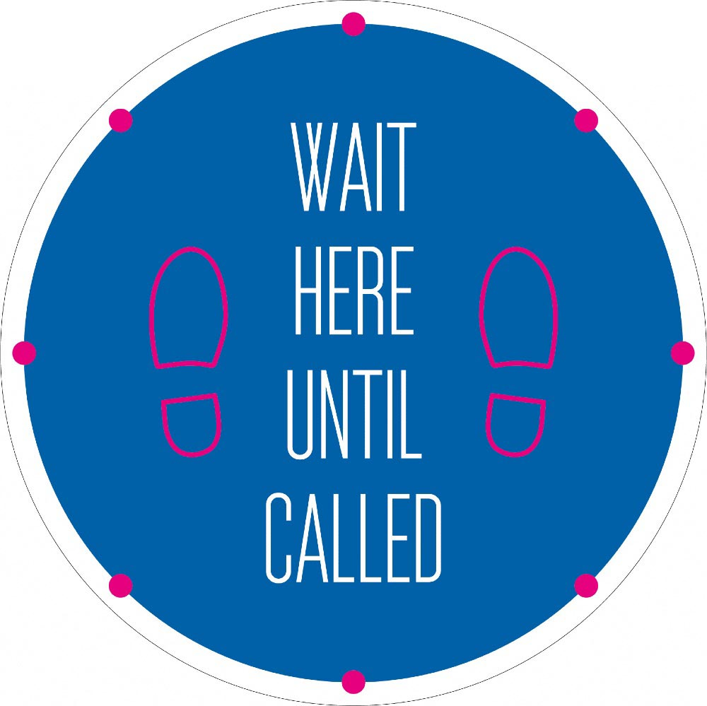 Wait Here Until Called - Blue