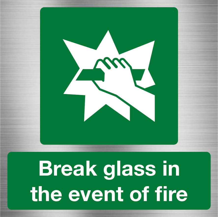 Break glass in Event of fire sign