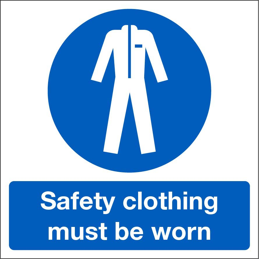 Safety Clothing Must Be Worn Sign