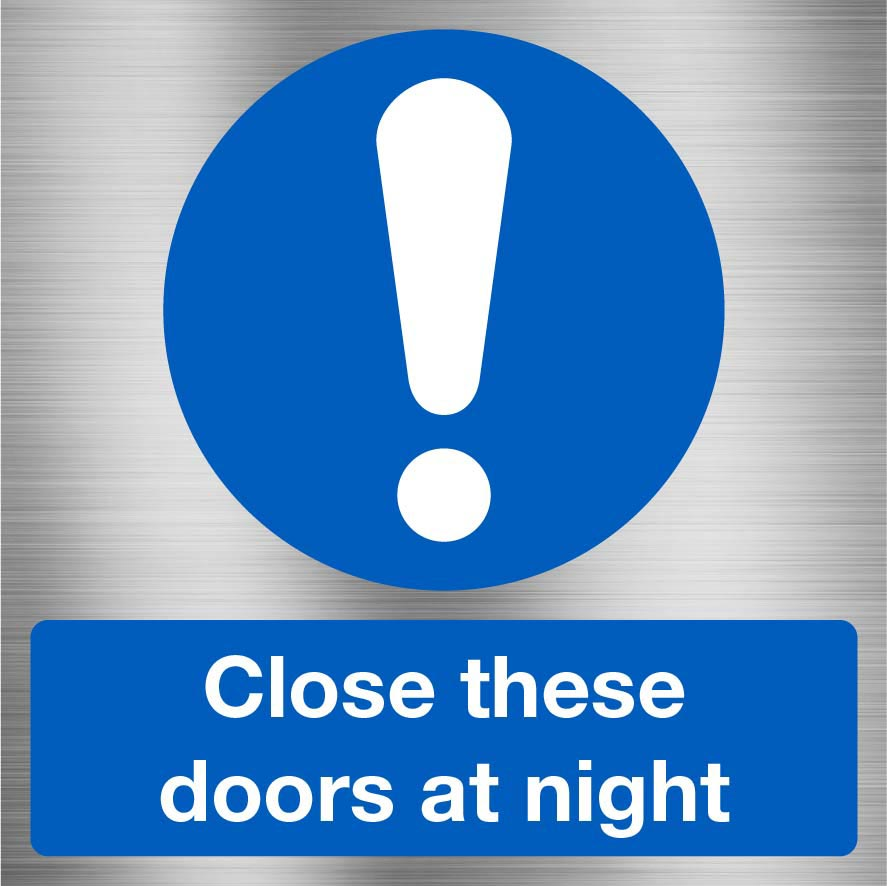 Close These Doors At Night Sign