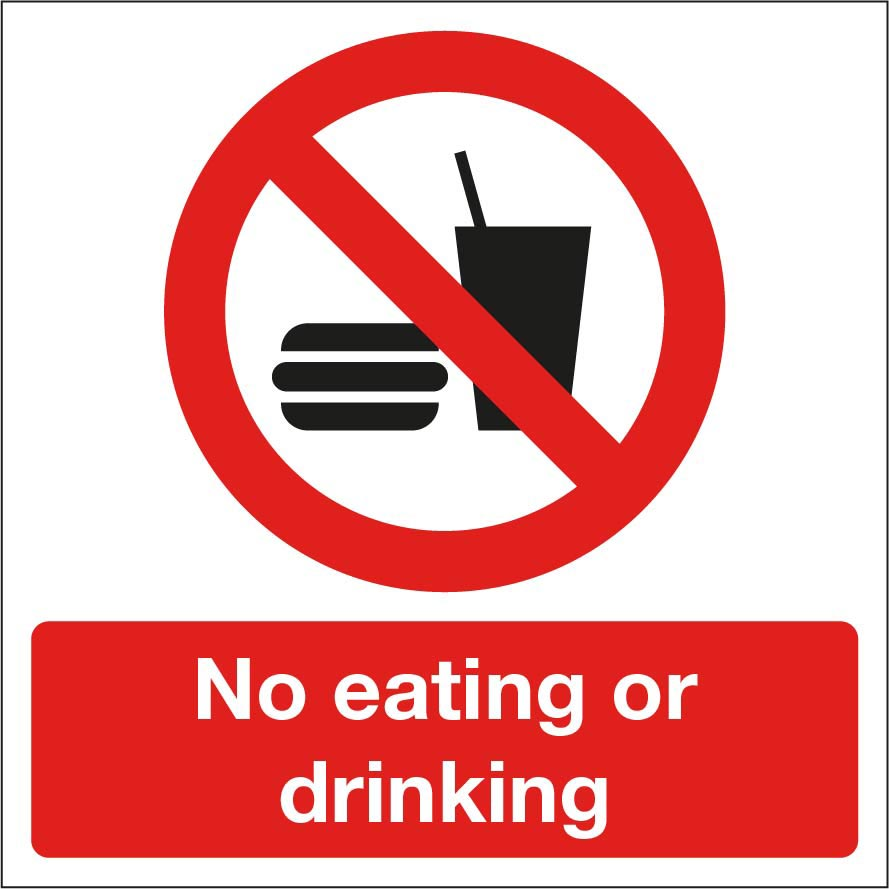 No Eating or Drinking Sign