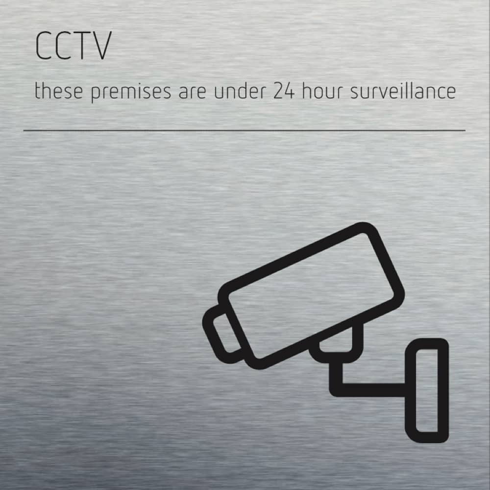CCTV Sign - Brushed material with black text