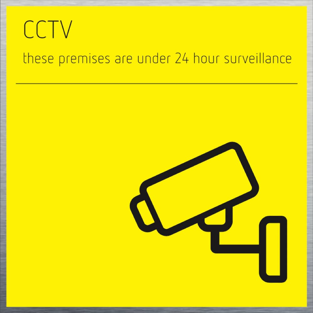 CCTV Sign - Brushed material with yellow print