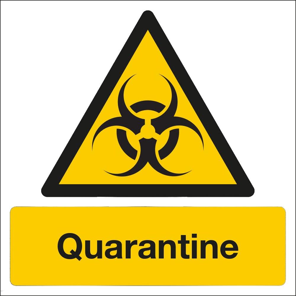 Danger Warning Sign Quarantine