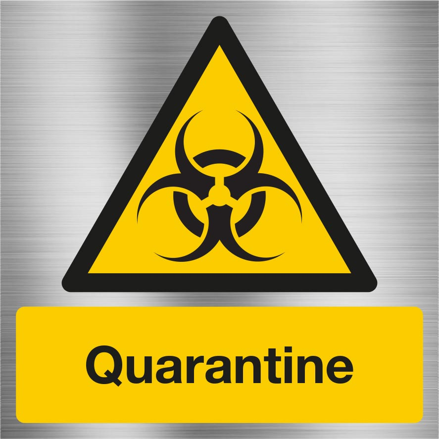Warning Quarantine sign