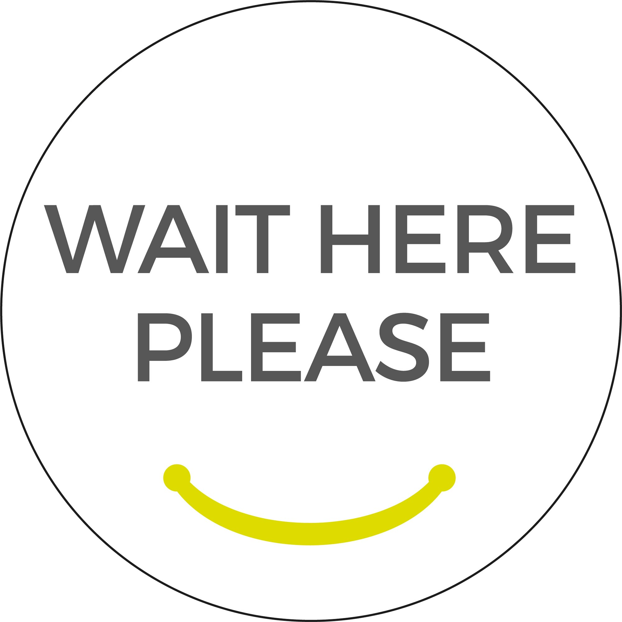Wait Here Please - White Sticker