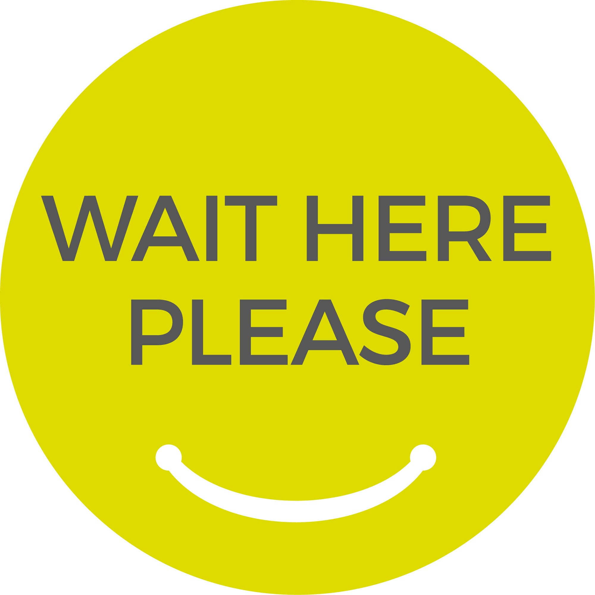 Wait Here Please - Green Sticker